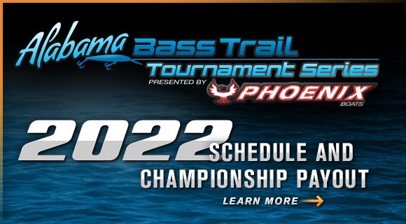 Alabama Bass Trail Tournament Series 2022 Schedule and Payout