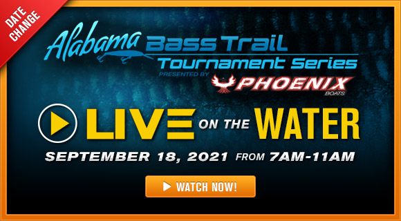 Alabama Bass Trail - Live on the Water